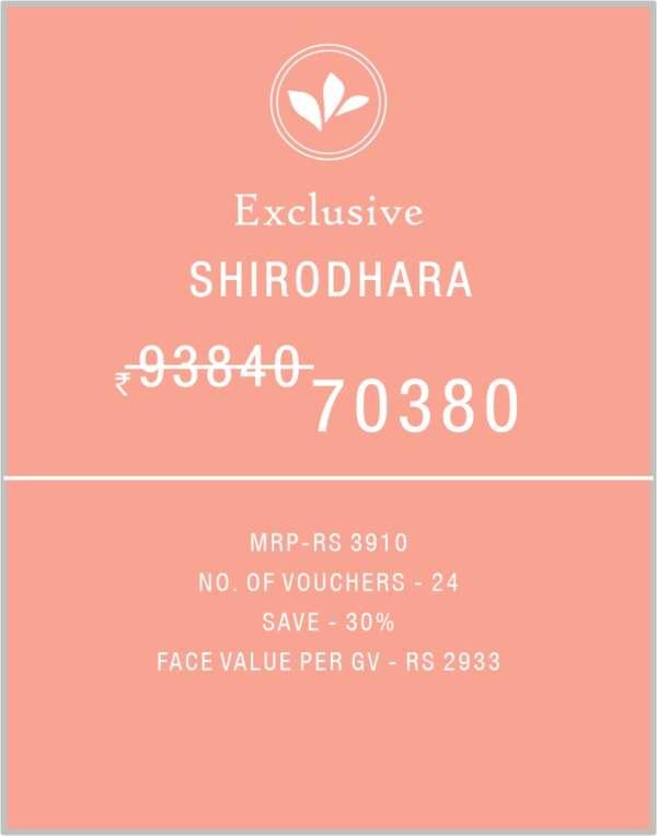 Shirodhara Exclusive 12 Months Birla AYurveda