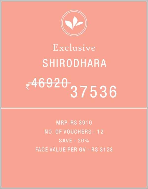 Shirodhara Exclusive 6 Months Birla Ayurveda