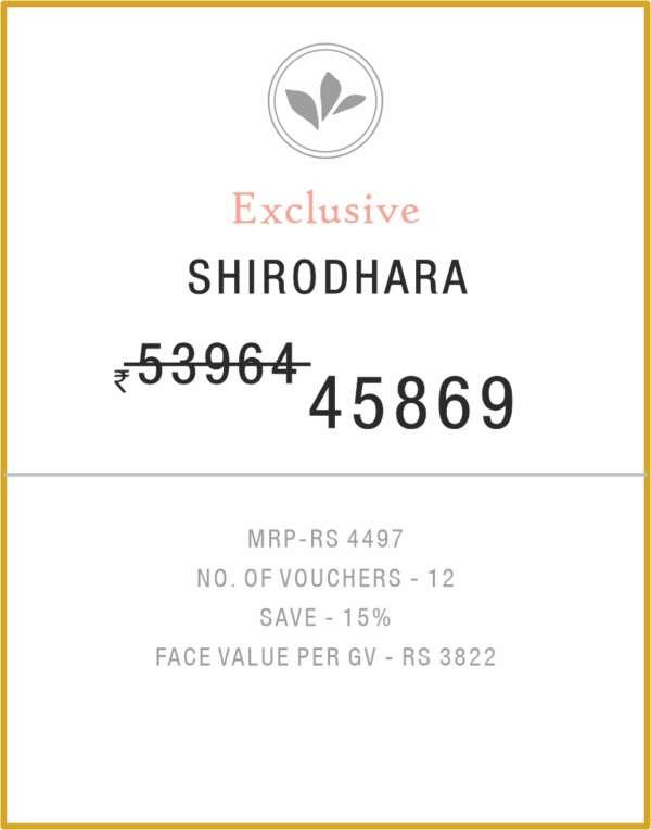 Shirodhara 6 Months Gold Membership Birla Ayurveda