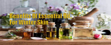 Ayurveda Oil, herbs and medicine benefits of essential oil for winter skin